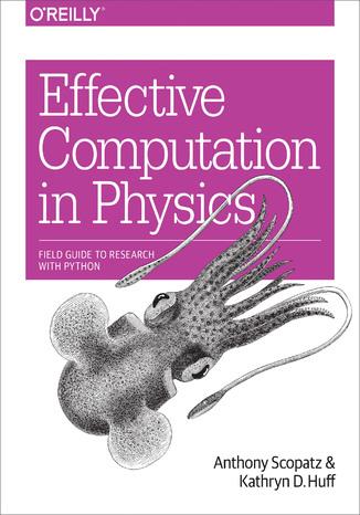 Okładka książki/ebooka Effective Computation in Physics