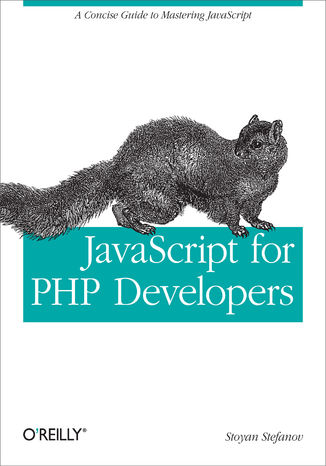 Okładka książki JavaScript for PHP Developers. A Concise Guide to Mastering JavaScript