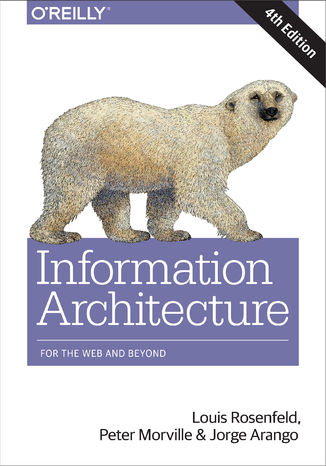Okładka książki/ebooka Information Architecture. For the Web and Beyond. 4th Edition
