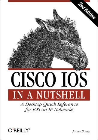 Okładka książki Cisco IOS in a Nutshell. 2nd Edition