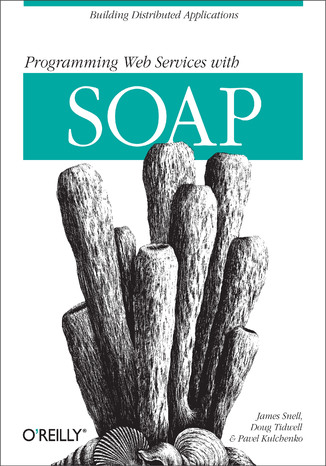 Okładka książki Programming Web  Services with SOAP