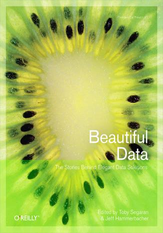 Okładka książki Beautiful Data. The Stories Behind Elegant Data Solutions