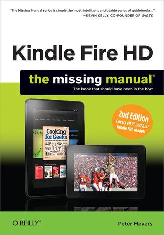 Okładka książki/ebooka Kindle Fire HD: The Missing Manual. 2nd Edition