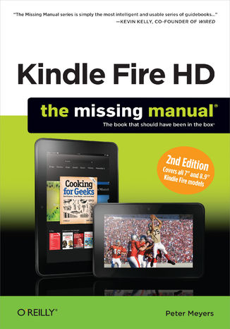 Okładka książki Kindle Fire HD: The Missing Manual. 2nd Edition