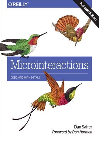 Okładka książki/ebooka Microinteractions: Full Color Edition. Designing with Details