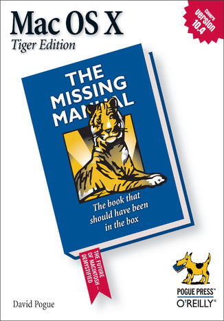 Okładka książki/ebooka Mac OS X: The Missing Manual, Tiger Edition. The Missing Manual