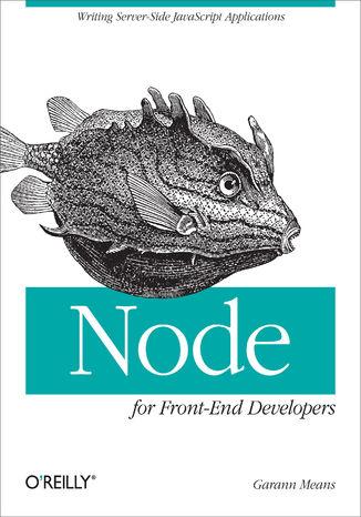 Okładka książki/ebooka Node for Front-End Developers. Writing Server-Side JavaScript Applications
