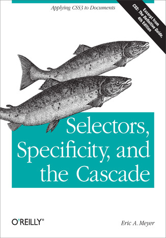 Okładka książki/ebooka Selectors, Specificity, and the Cascade