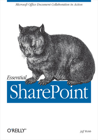 Okładka książki Essential SharePoint. Microsoft Office Document Collaboration in Action