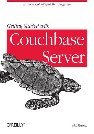 Okładka książki Getting Started with Couchbase Server