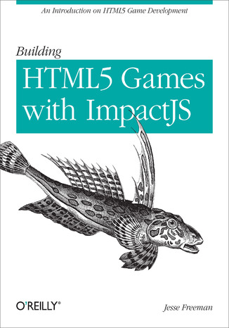 Okładka książki Building HTML5 Games with ImpactJS. An Introduction On HTML5 Game Development