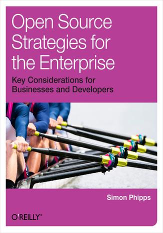 Okładka książki/ebooka Open Source Strategies for the Enterprise
