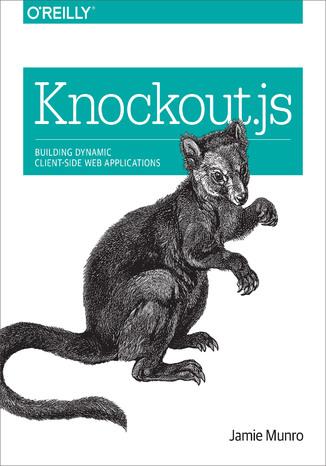 Okładka książki/ebooka Knockout.js. Building Dynamic Client-Side Web Applications