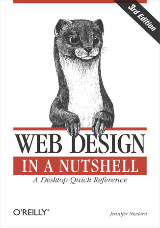 Okładka książki Web Design in a Nutshell. A Desktop Quick Reference. 3rd Edition