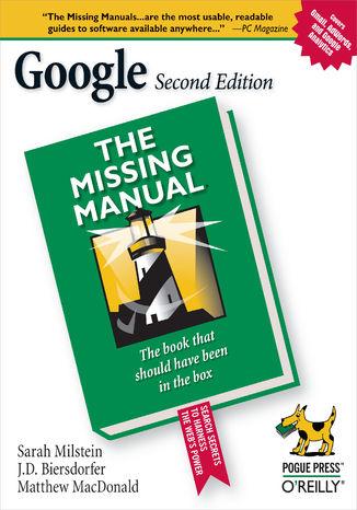 Okładka książki Google: The Missing Manual. The Missing Manual. 2nd Edition