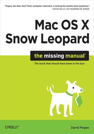 Okładka książki/ebooka Mac OS X Snow Leopard: The Missing Manual. The Missing Manual