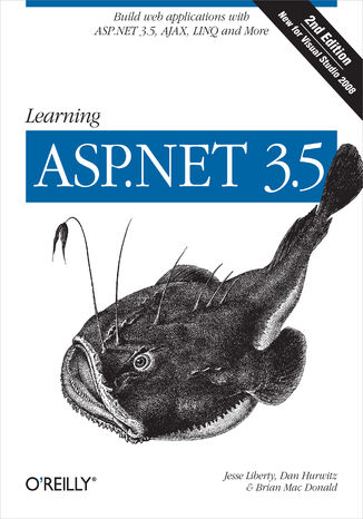 Okładka książki/ebooka Learning ASP.NET 3.5. Build Web Applications with ASP.NET 3.5, AJAX, LINQ, and More. 2nd Edition