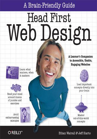 Okładka książki Head First Web Design. A Learner's Companion to Accessible, Usable, Engaging Websites