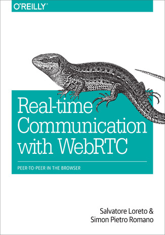 Okładka książki Real-Time Communication with WebRTC. Peer-to-Peer in the Browser
