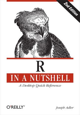 Okładka książki R in a Nutshell. A Desktop Quick Reference. 2nd Edition
