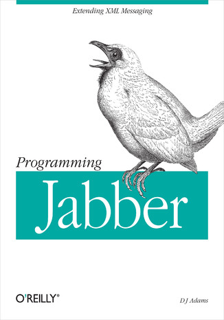 Okładka książki/ebooka Programming Jabber. Extending XML Messaging