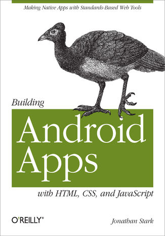 Okładka książki Building Android Apps with HTML, CSS, and JavaScript