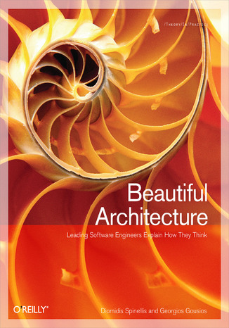 Okładka książki/ebooka Beautiful Architecture. Leading Thinkers Reveal the Hidden Beauty in Software Design