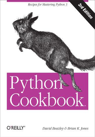 Okładka książki Python Cookbook. Recipes for Mastering Python 3. 3rd Edition