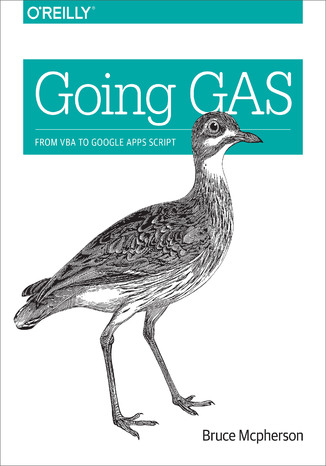 Okładka książki/ebooka Going GAS. From VBA to Google Apps Script
