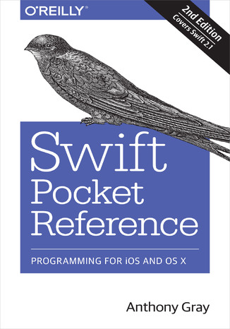 Okładka książki Swift Pocket Reference. Programming for iOS and OS X. 2nd Edition
