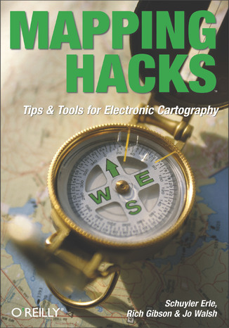 Okładka książki/ebooka Mapping Hacks. Tips & Tools for Electronic Cartography
