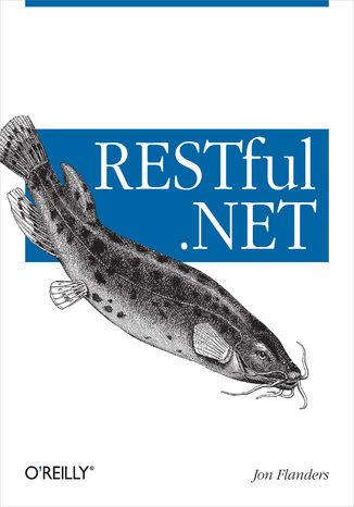 Okładka książki RESTful .NET. Build and Consume RESTful Web Services with .NET 3.5