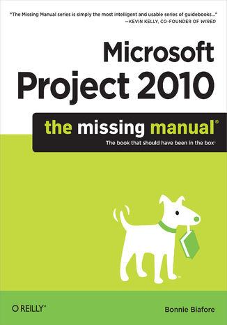 Okładka książki/ebooka Microsoft Project 2010: The Missing Manual