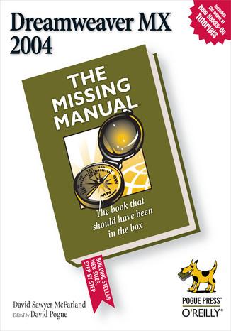 Okładka książki Dreamweaver MX 2004: The Missing Manual