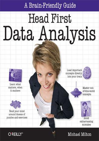 Okładka książki Head First Data Analysis. A learner's guide to big numbers, statistics, and good decisions
