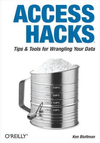 Okładka książki/ebooka Access Hacks. Tips & Tools for Wrangling Your Data