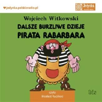 Dalsze burzliwe dzieje pirata Rabarbara