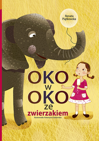 Okładka książki Oko w oko ze zwierzakiem