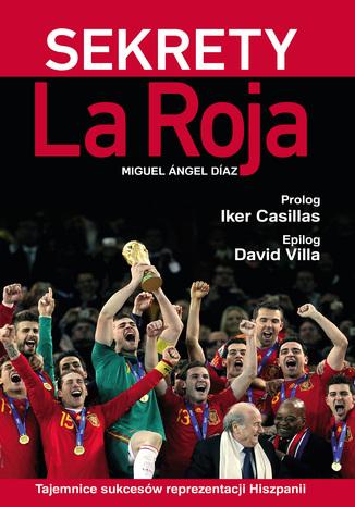 Okładka książki Sekrety La Roja