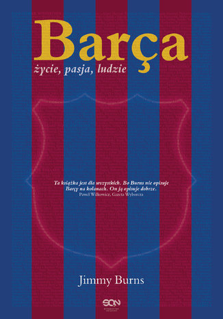 Barça. Życie, pasja, ludzie