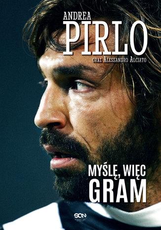 Okładka książki/ebooka Pirlo. Myślę, więc gram