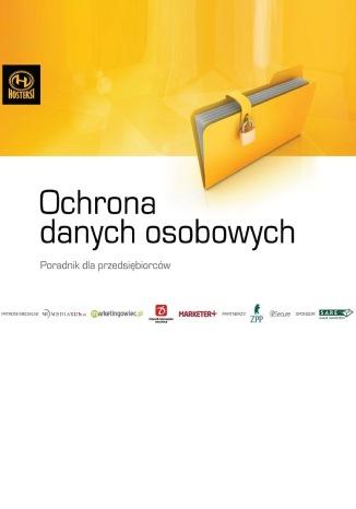 Okładka książki/ebooka Ochrona danych osobowych. Poradnik dla przedsiębiorców