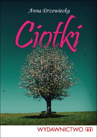 Okładka książki/ebooka Ciotki