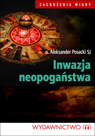 Okładka książki Inwazja neopogaństwa