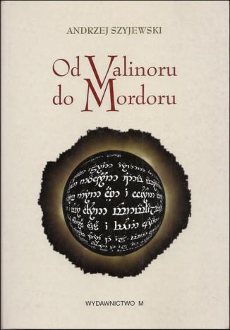 Okładka książki/ebooka Od Valinoru do Mordoru
