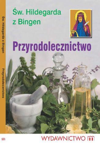 Okładka książki Przyrodolecznictwo
