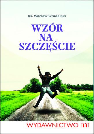 Okładka książki/ebooka Wzór na szczęście