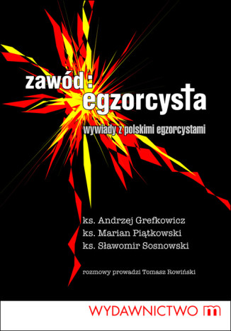 Okładka książki  Zawód egzorcysta. Wywiady z polskim egzorcystami