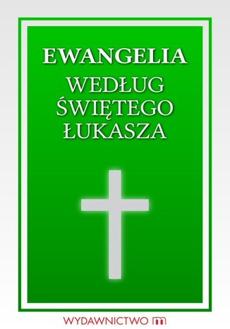 Okładka książki/ebooka Ewangelia św. Łukasza