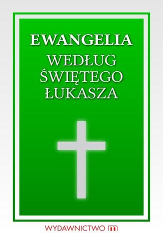 Okładka książki Ewangelia św. Łukasza